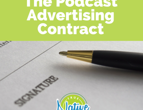 What's in A Podcast Advertising Contract?